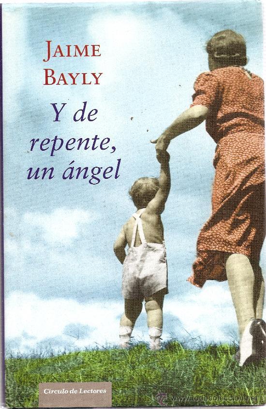 El Placer De Leer Y De Repente Un Angel De Jaime Bayly La bomba de jaime bayly. el placer de leer blogger