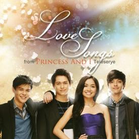 Love Songs from Princess and I Teleserye Album