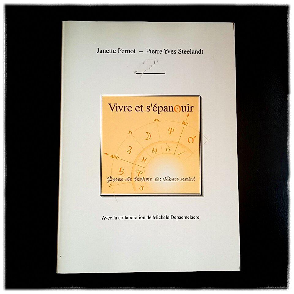 Janette Pernot Pierre-Yves Steelandt livre astrologie ésotérisme développement personnel