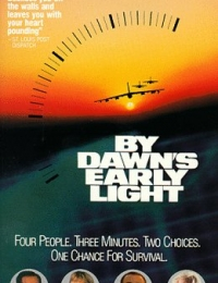 By Dawn's Early Light | Bmovies