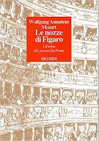 Le Nozze di Figaro / Música de Wolfgang Amadeus Mozart ; Libro de Lorenzo da Ponte ; basado en Le Mariage De Figaro, de Beaumarchais.