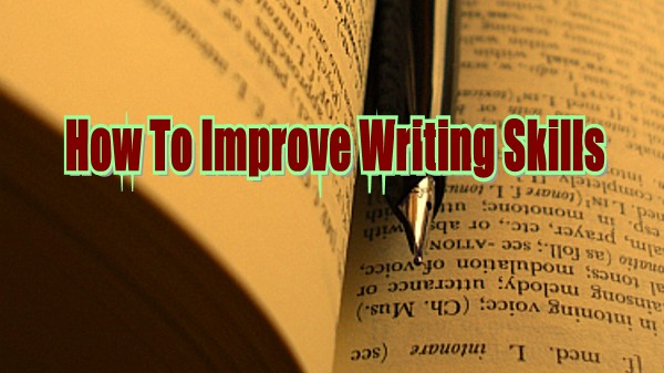 how to improve my writing skills in english 10 websites to help improve your grammar this site also has exercises that help you brush up on your grammar and writing skills english español about.