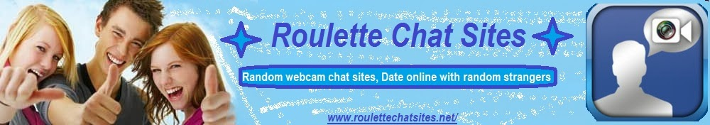 Free Random Roulette Chat Sites | Best Random Roulette Webcam Chat