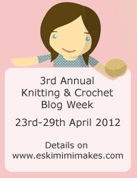 Knitting &amp; Crochet Blog Week