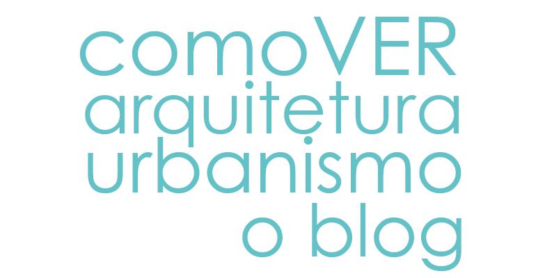 comoVER arquitetura urbanismo - o blog