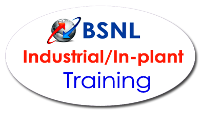 BSNL Industrial / In-plant Training Courses for BE BTech students