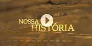 Nossa Histótia