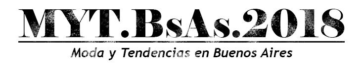 MODA 2018 | Moda y Tendencias en Buenos Aires