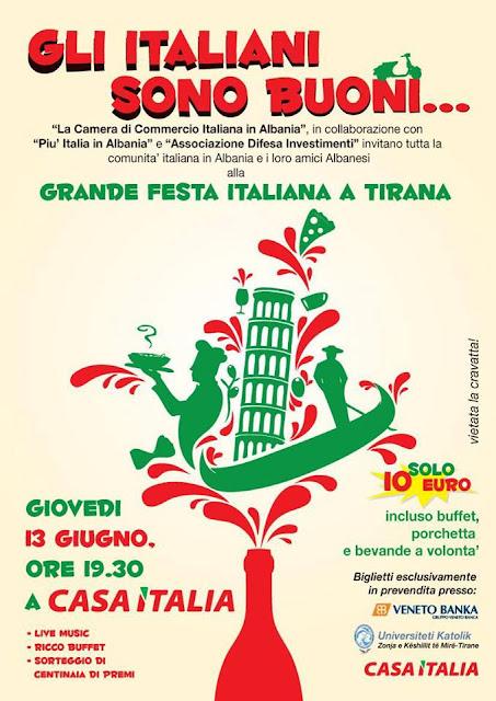 Gli italiani sono buoni , grande festa italiana a Tirana(13 giugno 2013)