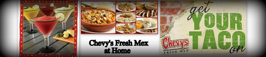 Chevy's Fresh Mex Copycat Recipes