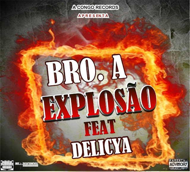 "Bro A - ""Explosão"" 