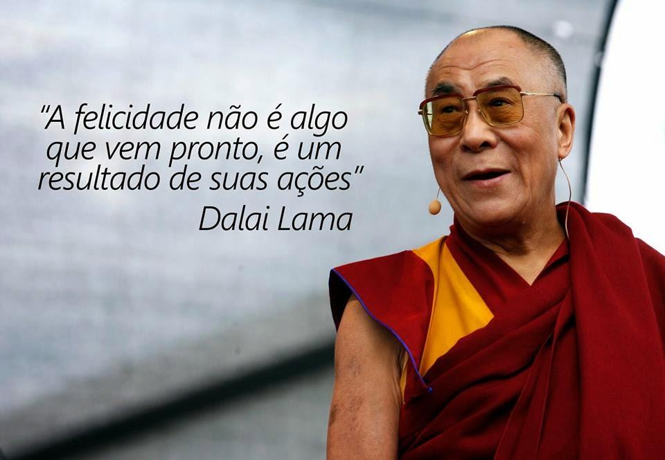 Frase do Dalai Lama sobre a Felicidade