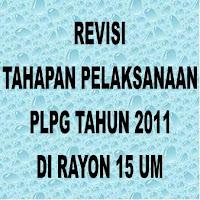 Revisi Tahapan PLPG 2011 Rayon 15