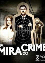 Na Mira do Crime: O Filme � Nacional