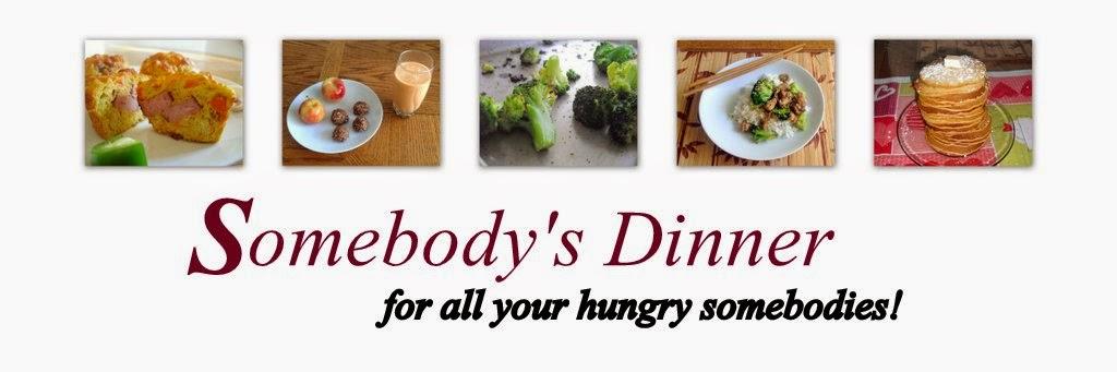 Somebody's Dinner