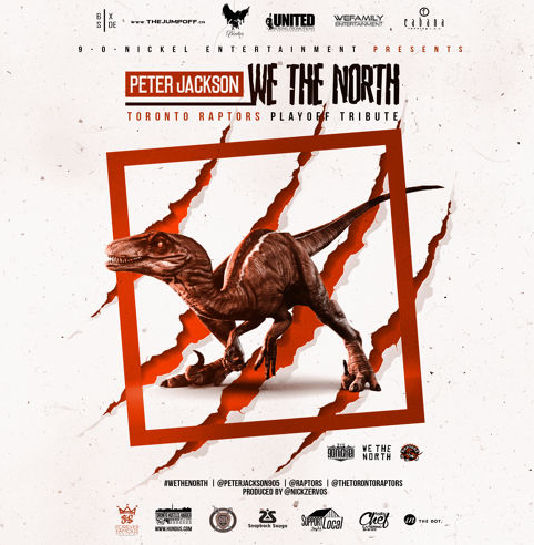 Peter Jackson - We The North Toronto Raptors Playoff Tribute)