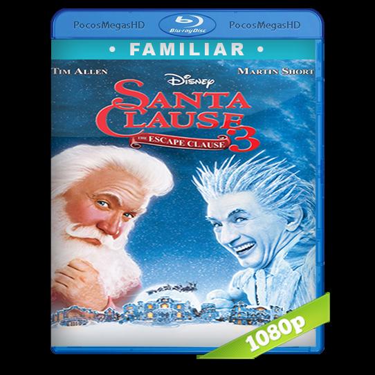 Santa Clausula 3: Por una navidad sin frio (2006) BrRip 1080p Audio Dual Latino/Ingles 5.1