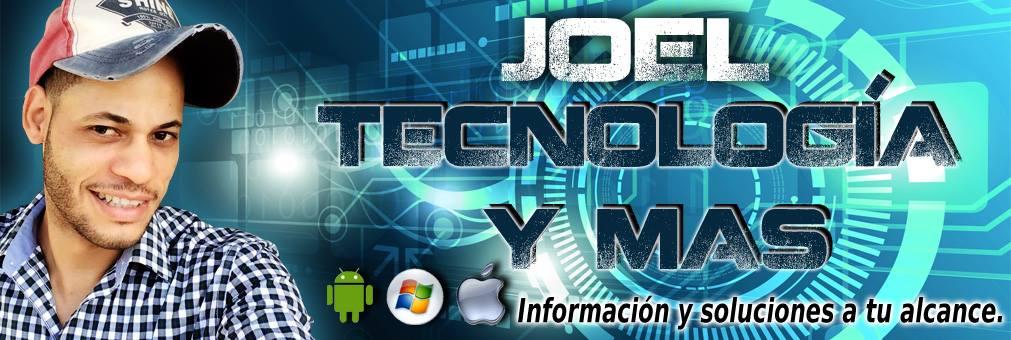 Joel Tecnologia y algo mas