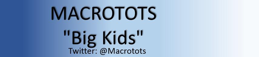 Macrotots