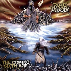 Panic Disorder - The Coming Sixth Age (2011)