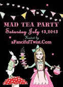 A FANCIFUL TWIST - MAD TEA PARTY - JULY 13TH, 2013