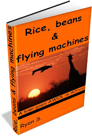Rice, beans &amp; flying machines (Available in 2013)