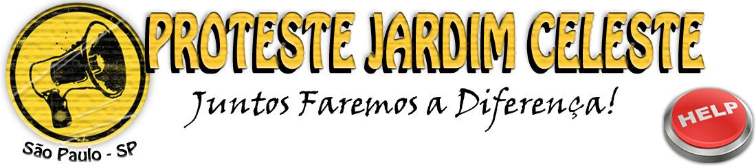 PROTESTE JARDIM CELESTE - São Paulo - (SP)
