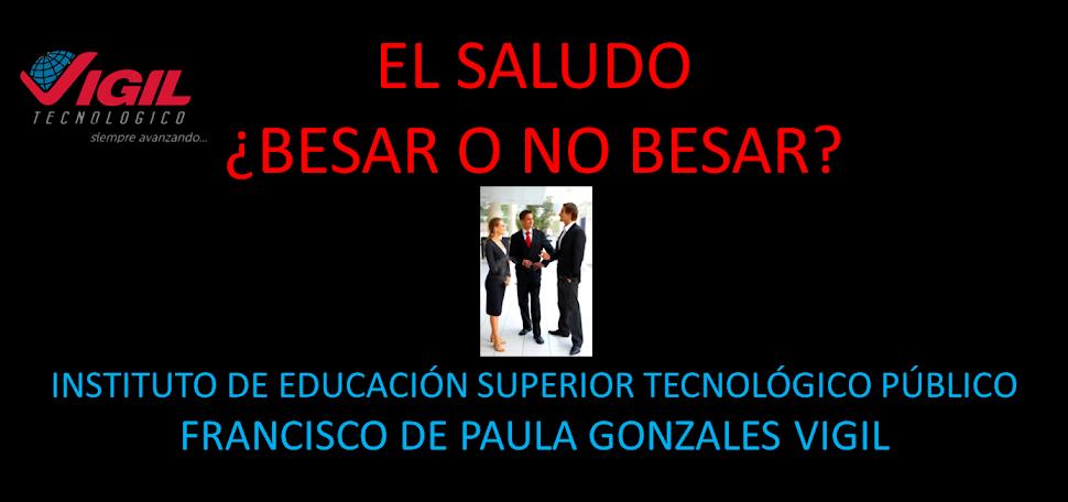 EL SALUDO-¿BESAR O NO BESAR?
