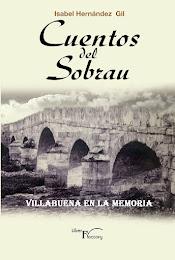 Reconocido por La Comisión de Cultura de La Diputación Provincial de Zamora. Cuentos del Sobrau