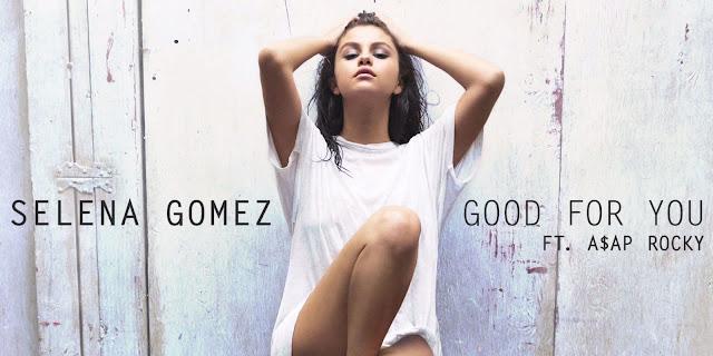 """Selena Gomez relanza el video de """"Good For You"""" en participación con A$AP Rocky."""