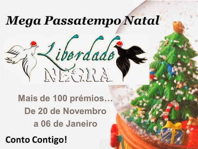 http://www.sramliberdadenegra.com/2013/11/megapassatempo-de-natal-liberdade-negra.html