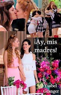¡Ay, mis madres! (Flozmín)