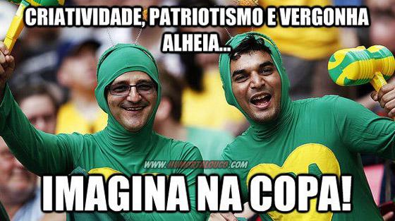 Imagina na copa do Mundo 2012 Brasil - Imagens Engraçadas - Humor - Patriotismo