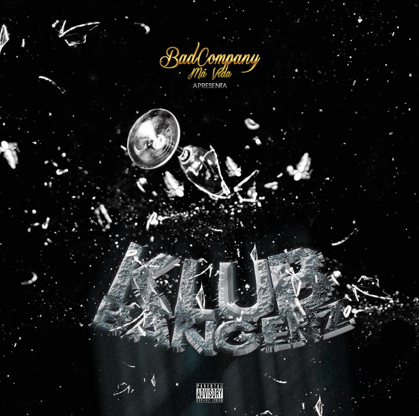 Bad Company - Klub Bangerz