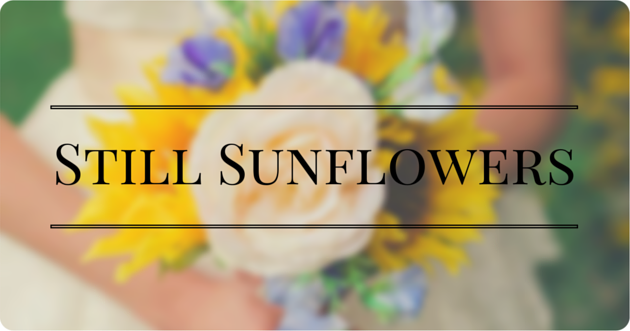 Still Sunflowers: My life with endometriosis