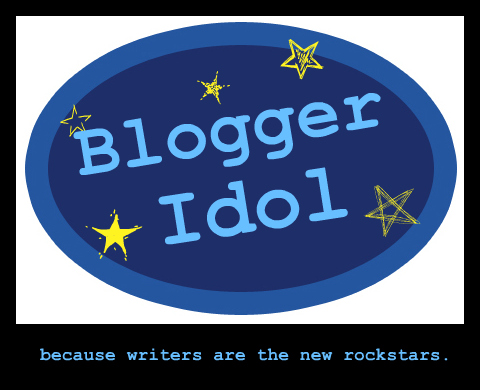Blogger Idol Assignment Blog