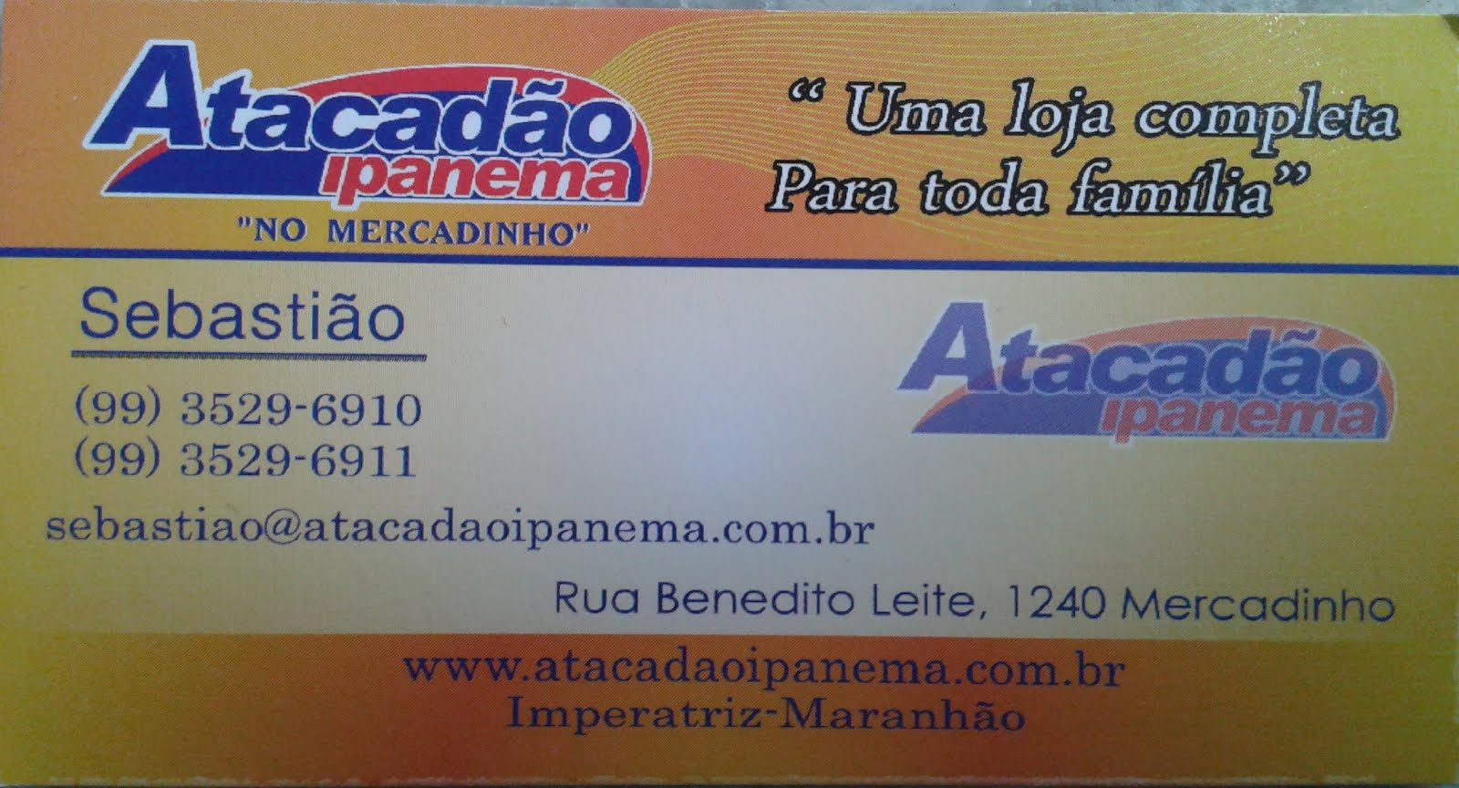 Atacadão Ipanema no Mercadinho.