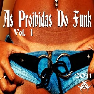 As Proibidas Do Funk - Vol.1