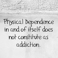 Addiction Quote Physical Dependence