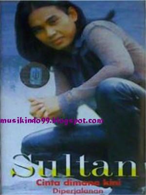 Sultan+-+Cinta+Dimana+Kini+%25282000%252