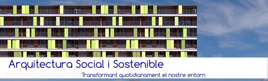 Arquitectura Social i Sostenible