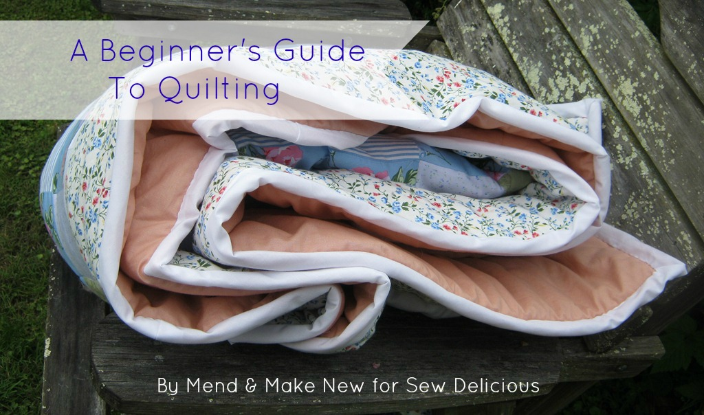 Quilting For Beginners Sew Delicious Beauteous How To Make A Quilted Throw Blanket