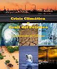 Crisis Climática y Cenit del Petróleo: Camino al Colapso