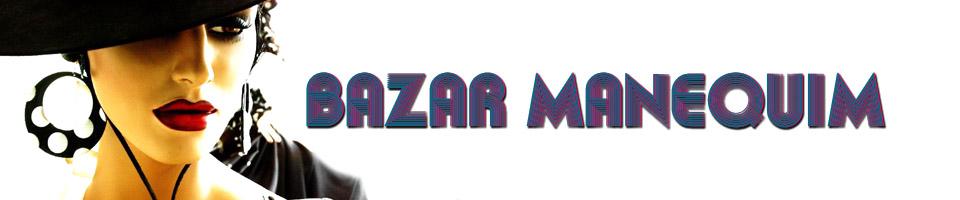 Bazar Manequim