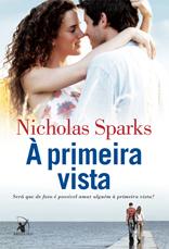 À primeira vista * Nicholas Sparks
