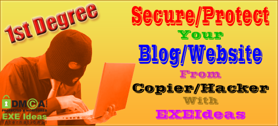 Secure/Protect Your Blog/Website From 1st Degree Copier