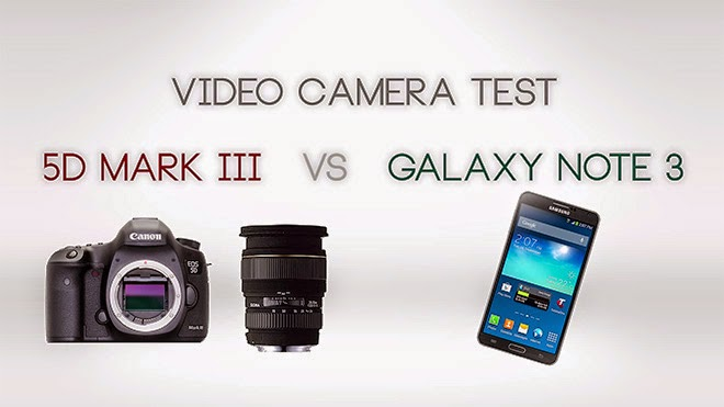 samsung-galaxy-note-3-VS-canon-5D-mark-3-in-video-comparison