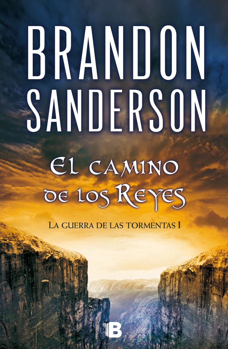 EL ARCHIVO DE LAS TORMENTAS 1: EL CAMINO DE LOS REYES.