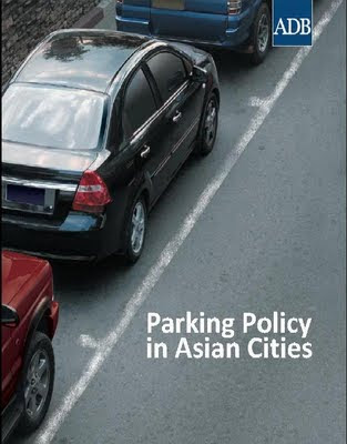 Parking Policy in Asian Cities: final report now available from the Asian Development Bank