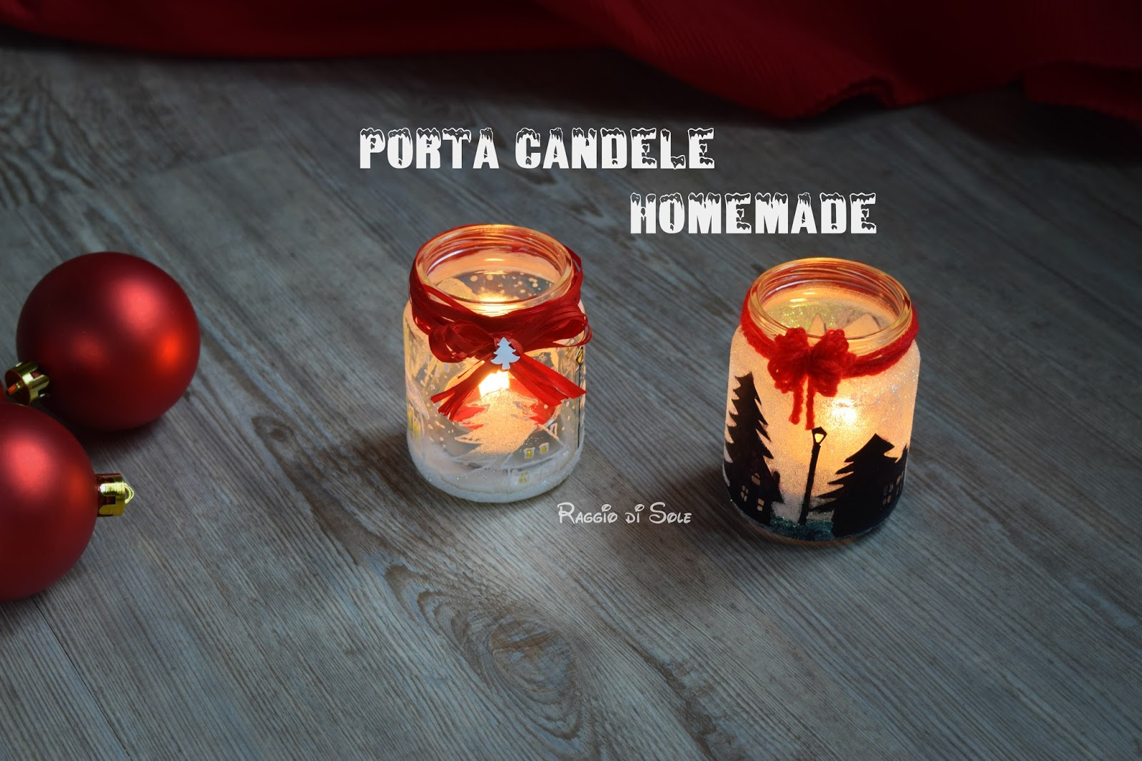 Porta candele homemade raggio di sole - Decorare candele per natale ...